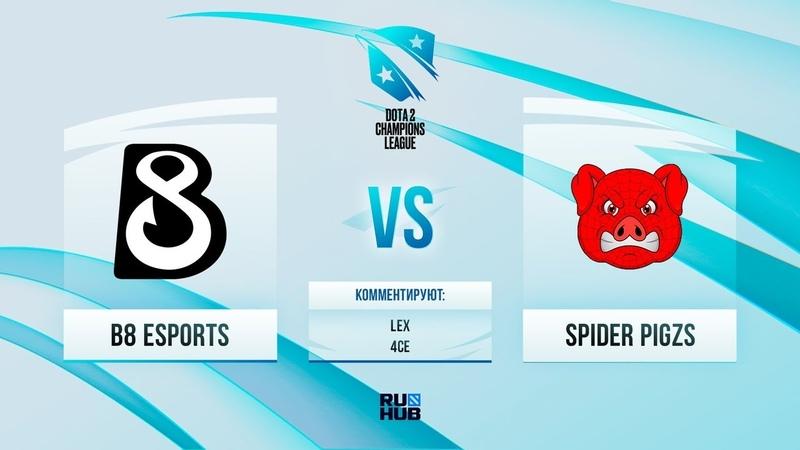 B8 vs Spider Pigzs D2CL 2021 Season 3 bo3 game 2 Lex 4ce
