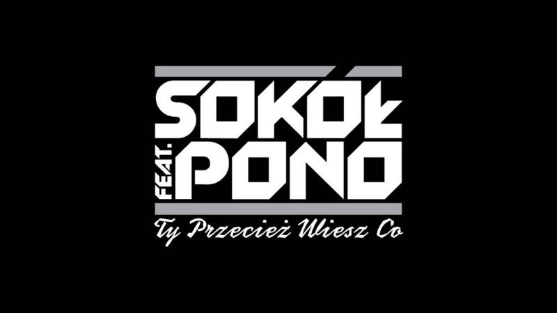 Sokół feat Pono Ty przecież wiesz co audio