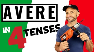 Italian Verbs Conjugation - AVERE (to Have) in 4 Tenses