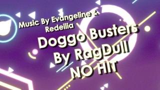 NO HIT RagDull - Doggo Busters / Project Arrhythmia Custom Level