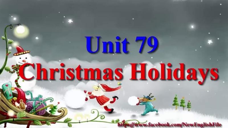 Unit 79 Christmas Holidays | Learn English via Listening Level 4