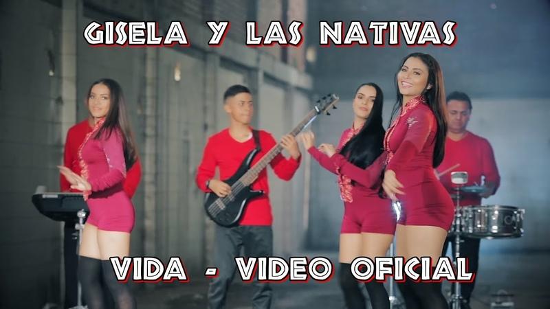 Vida - Gisela y Las Nativas - Video Oficial
