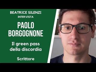 Il Green pass della discordia - PAOLO BORGOGNONE - Scrittore