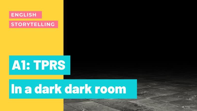02 Английский по историям In a dark dark room Вопросы к истории Уровень начинающие с нуля A1