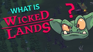 What is Wicked Lands? Introduction to our Turn Based Tactical Adventure - Devlog 0