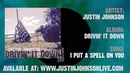 I PUT A SPELL ON YOU Justin Johnson | Drivin' it Down