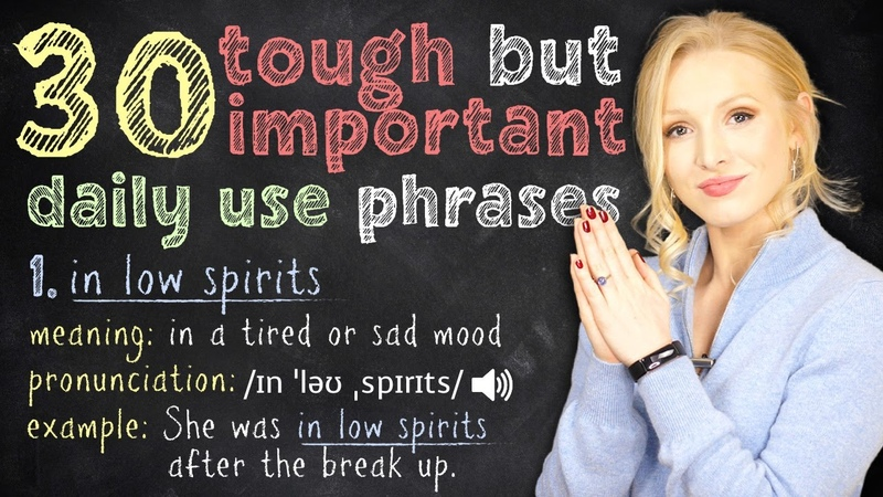 30 Tough but Very Important Advanced English Phrases for Daily Use