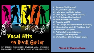 VOCAL HITS ON ROCK GUITAR - Album 1. (Covers by Eugene Mago)