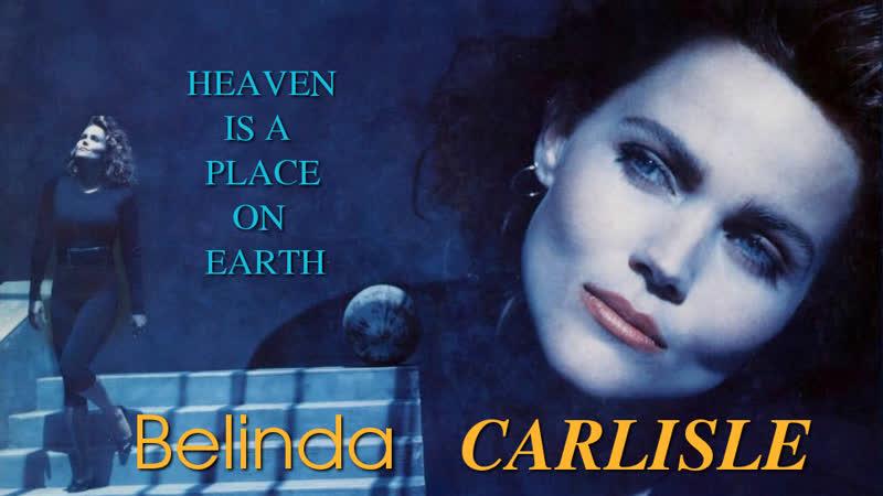Belinda Carlisle Heaven Is A Place On Earth 1987