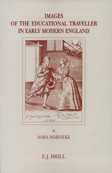 Images of the Educational Traveller in Early Modern England