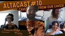 Altacast 10 Talking about caves in our caves! BINGO QA!