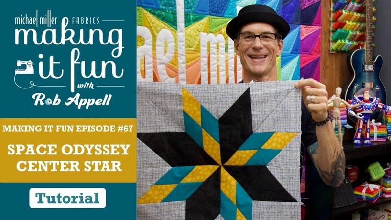 Space Odyssey Quilt Center Making it Fun Episode 67