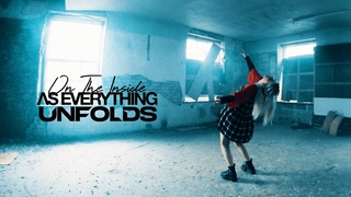 As Everything Unfolds - On The Inside (Official Video)