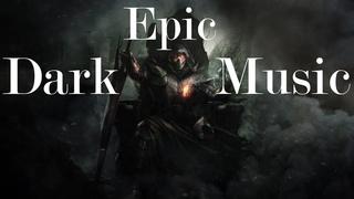 Epic Dark Music Mix 1-Hour   Battle Powerful Choir Horror Music