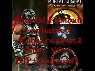 Mortal Kombat Unchained Kabal 2 combos (30%-55%) PSP (Android) por:Haider Terrafaux