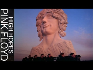 Pink Floyd - High Hopes (Official Music Video HD)