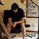 Bobby Raikes - You Are Not Alone