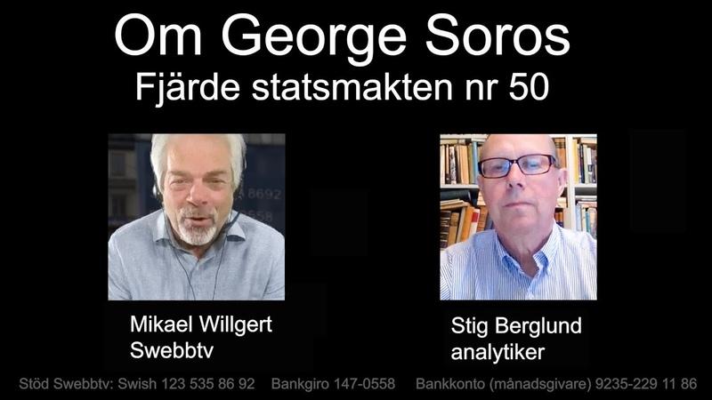 Om George Soros Fjärde statsmakten nr 50 med analytiker Stig Berglund
