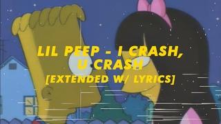 lil peep & lil tracy - i crash, u crash [extended w/ lyrics]
