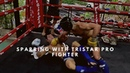 Pre Fight Sparring with TRISTAR'S Xavier Alaoui