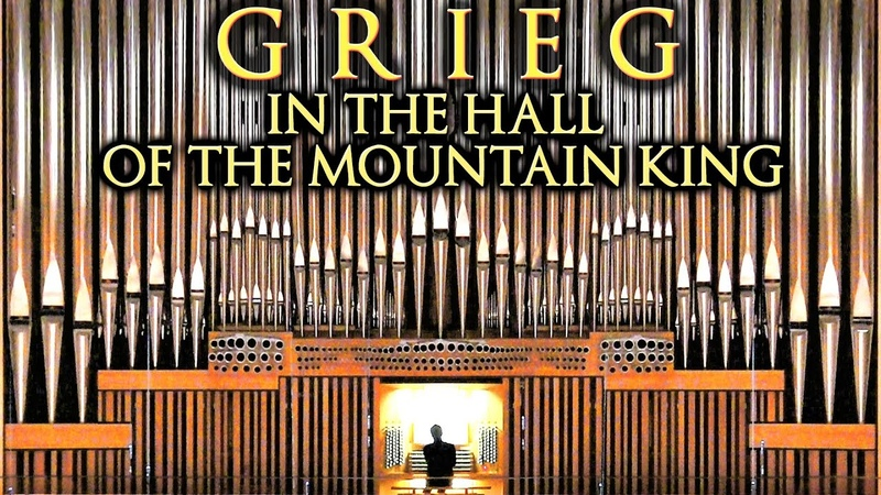 GRIEG IN THE HALL OF THE MOUNTAIN KING ORGAN OF MÜPA BUDAPEST