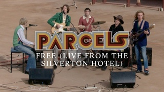Parcels - Free (Live from the Silverton Hotel)