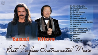 Kitaro, Yanni Best Relaxing Instrumental music | Greatest Hits of All Time
