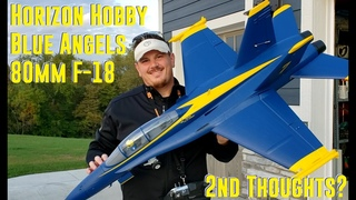 Horizon Hobby - F-18 80mm Blue Angels - 2nd Thoughts? & 3200mAh 6s SMART Lipo?