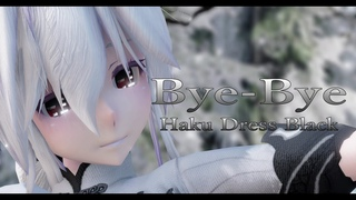 1720【MMD】Bye Bye【Haku Dress Black】