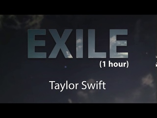 exile (1 hour) - Taylor Swift folklore