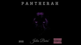 Julia Bura' - PANTHERAH [FULL ALBUM]