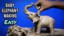 How to make elephant with clay | Mitti ka hathi banane ta tarika | Baby elephant making | clay art