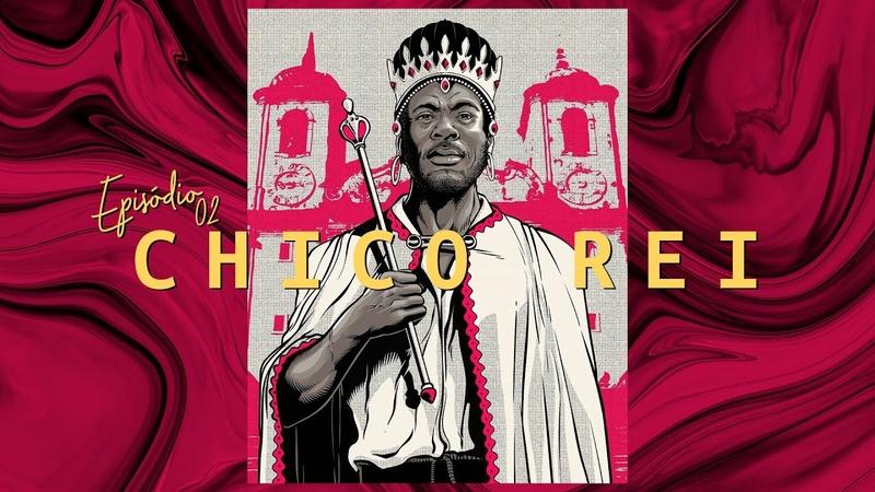 BuzzFeed Vozes apresenta Chico Rei o monarca que usou o sistema em favor dos negros