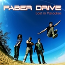 Обложка Lost in Paradise - Faber Drive