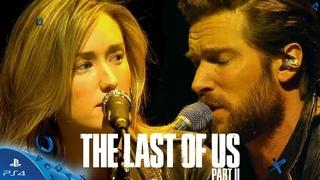 The Last of Us: Part II | Ellie & Joel's – Wayfaring Stranger [Playstation Experience 2017]