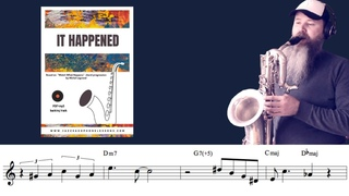 It Happened (Bossa Nova for Sax Eb, Bb, C instruments) based on watch what happens Michel Legrand