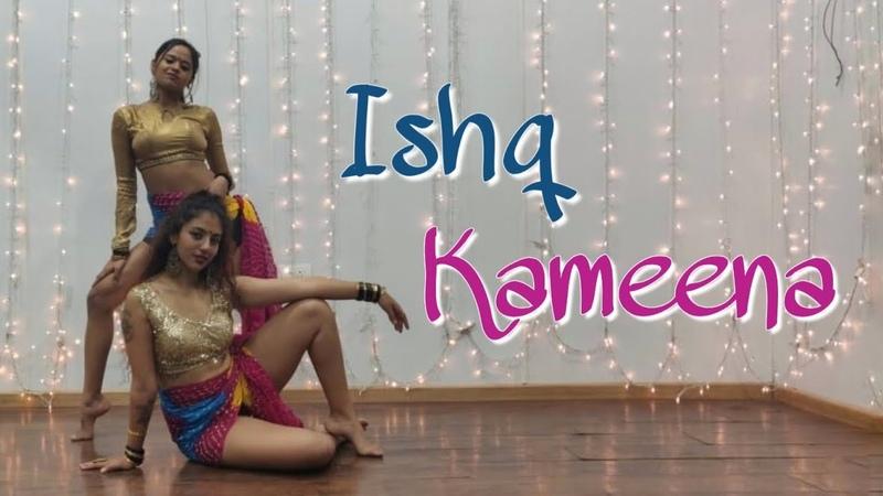 Ishq Kameena Shakti Dance Cover The Bom Squad Ft Chinmay Khedekar Diksha Bharti X Riya Sood