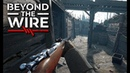 Official Look at Beyond The Wire New WW1 Tactical FPS Game from Squad Creators