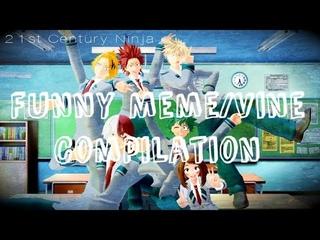[BNHA MMD] Funny Meme/Vine Compilation