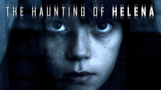 The Haunting of Helena (Psycho Horrorfilm auf Deutsch in voller Länge, kompletter Horrorfilm) *HD*