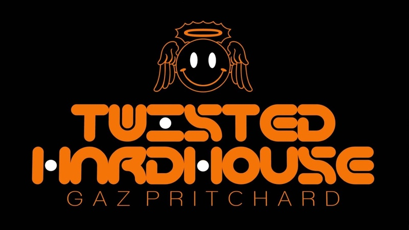 Twisted Hardhouse Mixed By Gaz Pritchard