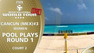 LIVE 🔴  Court 2   Women's Pool Play - Round 1   4* Cancun 2021 #3