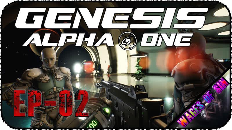 Проект генезис и его обитатели Стрим Genesis Alpha One EP 02