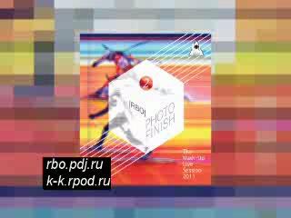 [RBO]_PHOTOFINISH_The_mash-up_live_session_2011_part_2