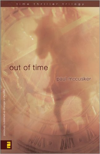 Out of Time (Time Thriller Trilogy#2)