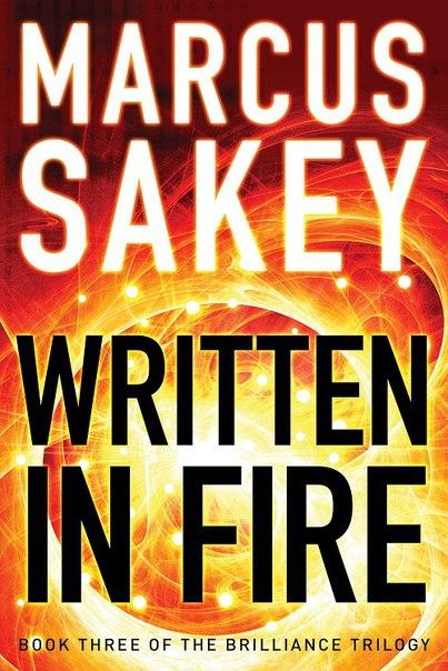 Marcus Sakey - Written in Fire (Book 3)