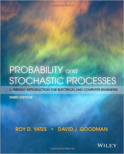 Probability and Stochastic Processes A Friendly Introduction for Electrical and Computer Engineers (3rd Edition)