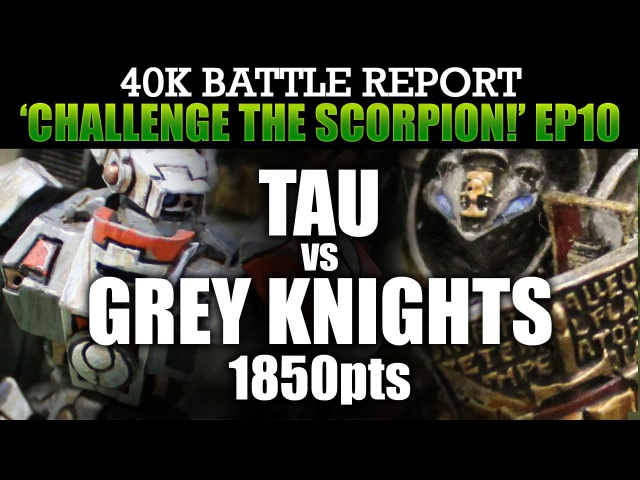 Tau vs Grey Knights Warhammer 40K Battle Report CTS10 DAY OF RECKONING! 1850pts | HD