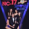 Show Ballet NC-17 (no children under 17)