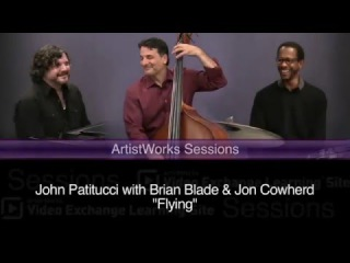 "John Patitucci with Brian Blade & Jon Cowherd: ""Flying"""